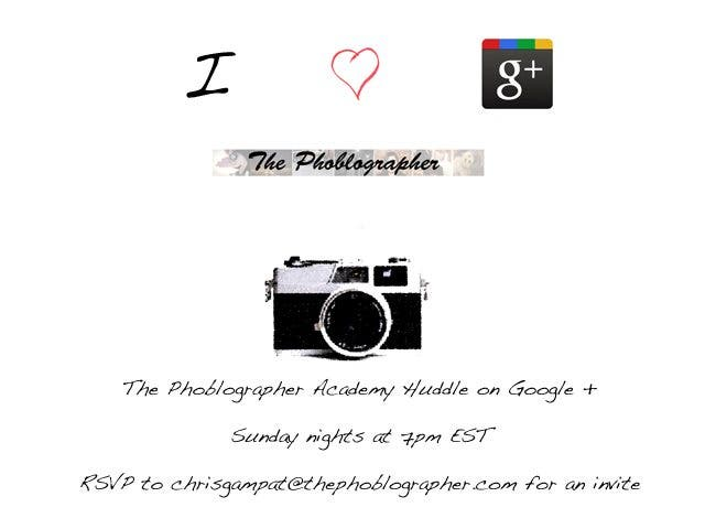 Reminder: The Phoblographer Academy Huddle is Sunday!