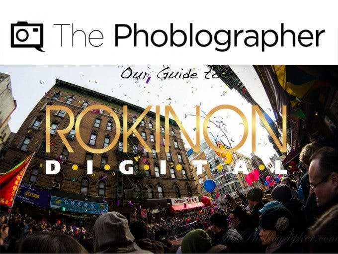 The-Phoblographer-Guide-to-Rokinon-Lenses