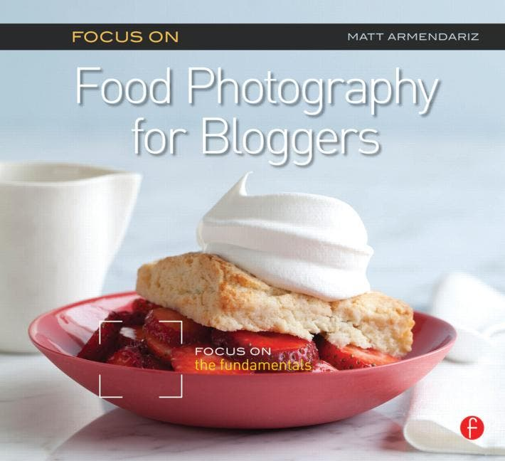 Focus on Food Photography for Bloggers Will Probably Make Your Instagram Suck Less
