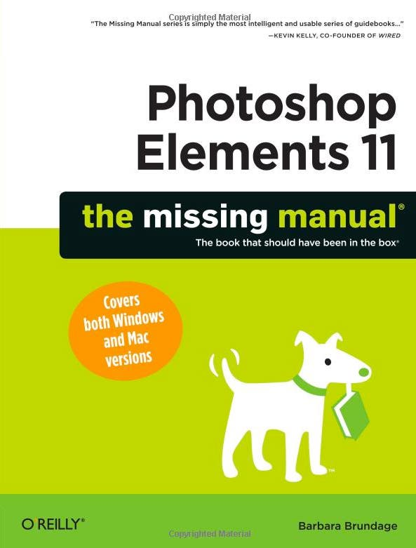 Quick Review: Photoshop Elements 11- The Missing Manual