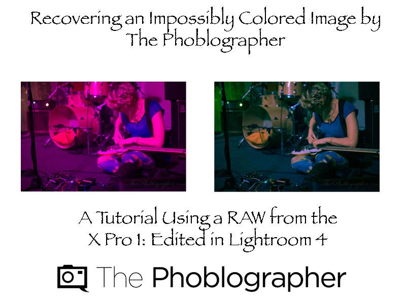 Useful Photography Tip #51: Recovering a Severely Discolored Image (Using the Fujifilm X Pro 1 and Lightroom 4)