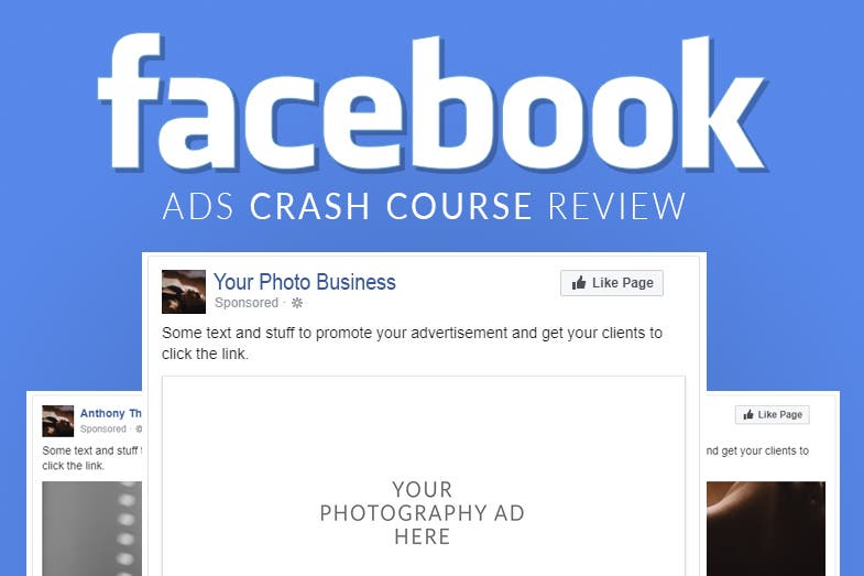 This Facebook Ads Course Will Help Photographers Solve Their Facebook Woes
