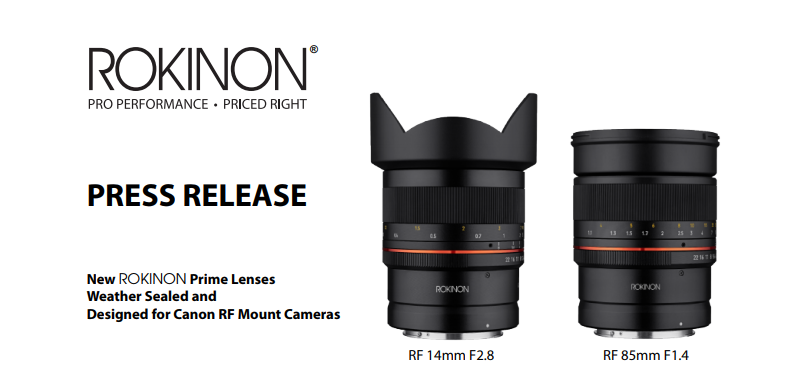 Two New Rokinon Canon RF Mount Lenses Will Aim to Please This April