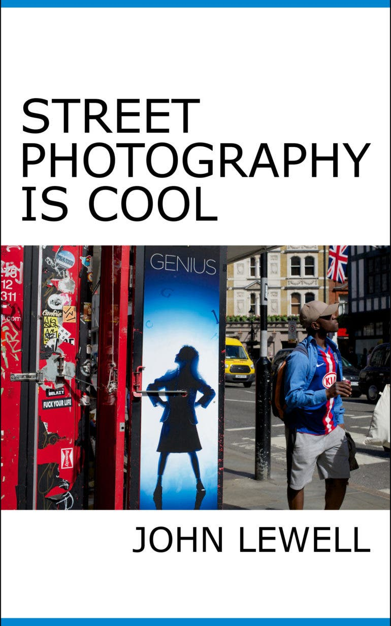 "John Lewell's ""Street Photography is Cool"" is a Deep Dive into the Art"