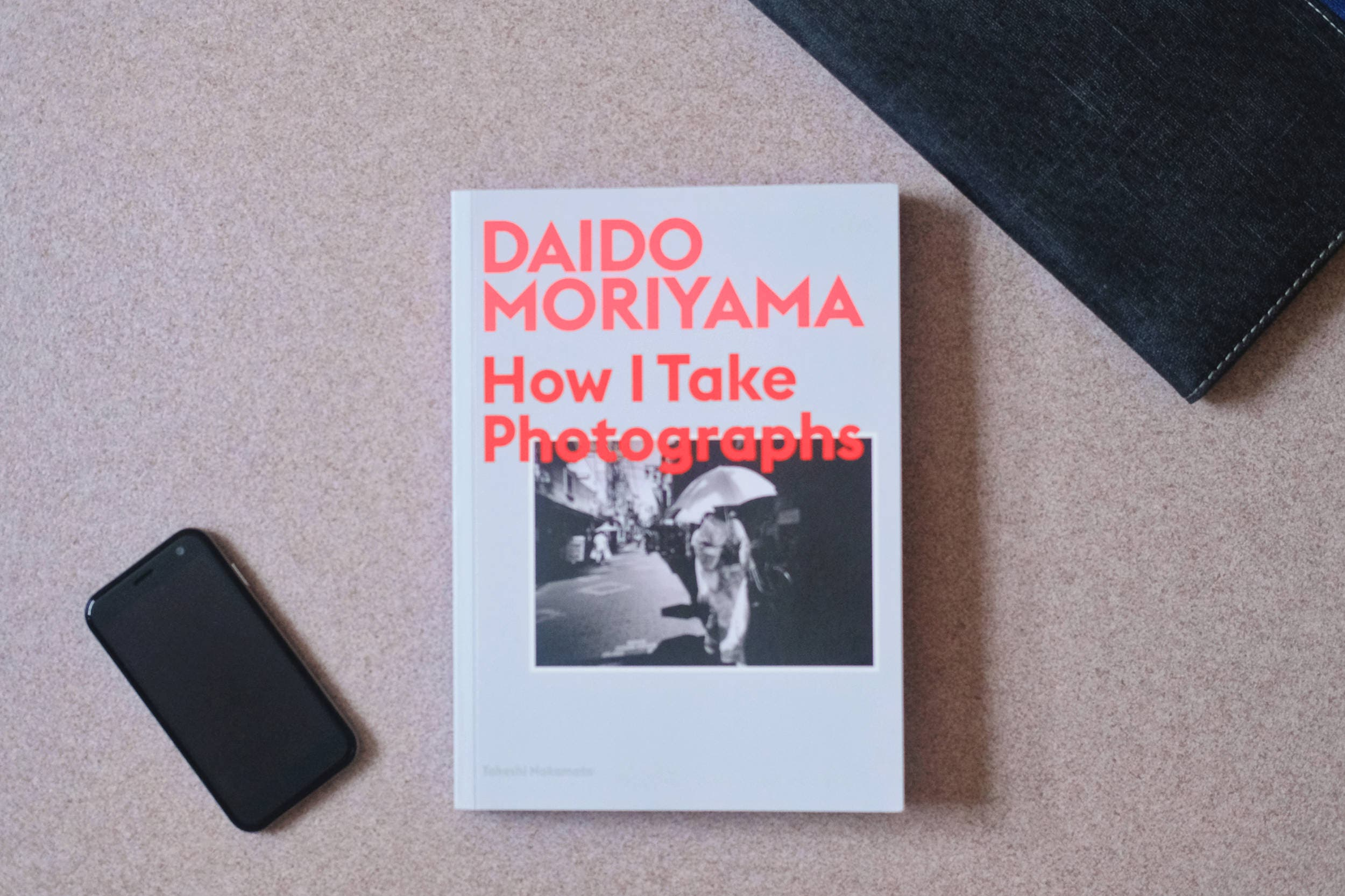 Book Review: Daido Moriyama How I Take Photographs