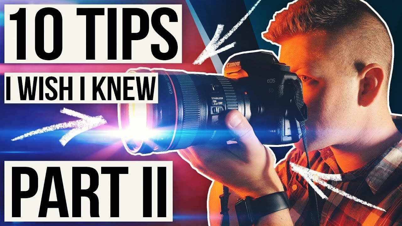 More Photography Tips We Wish We Knew Before Getting Into Photography