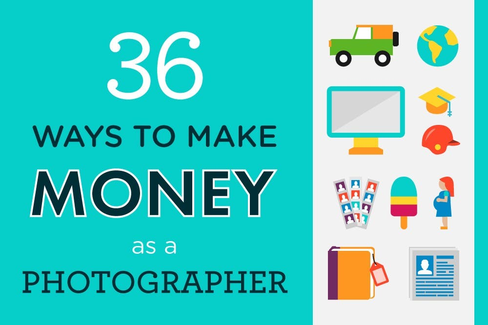 Photography Cheat Sheet: Making Money as a Photographer