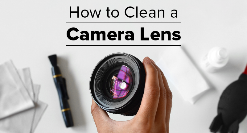 Photography Cheat Sheet: How to Clean Your Camera Lens