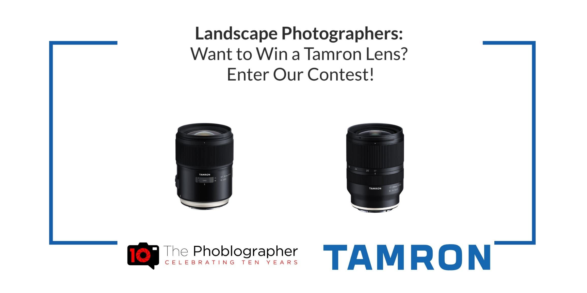 The Winner of Our Landscape Photography Contest Gets a Tamron Lens!