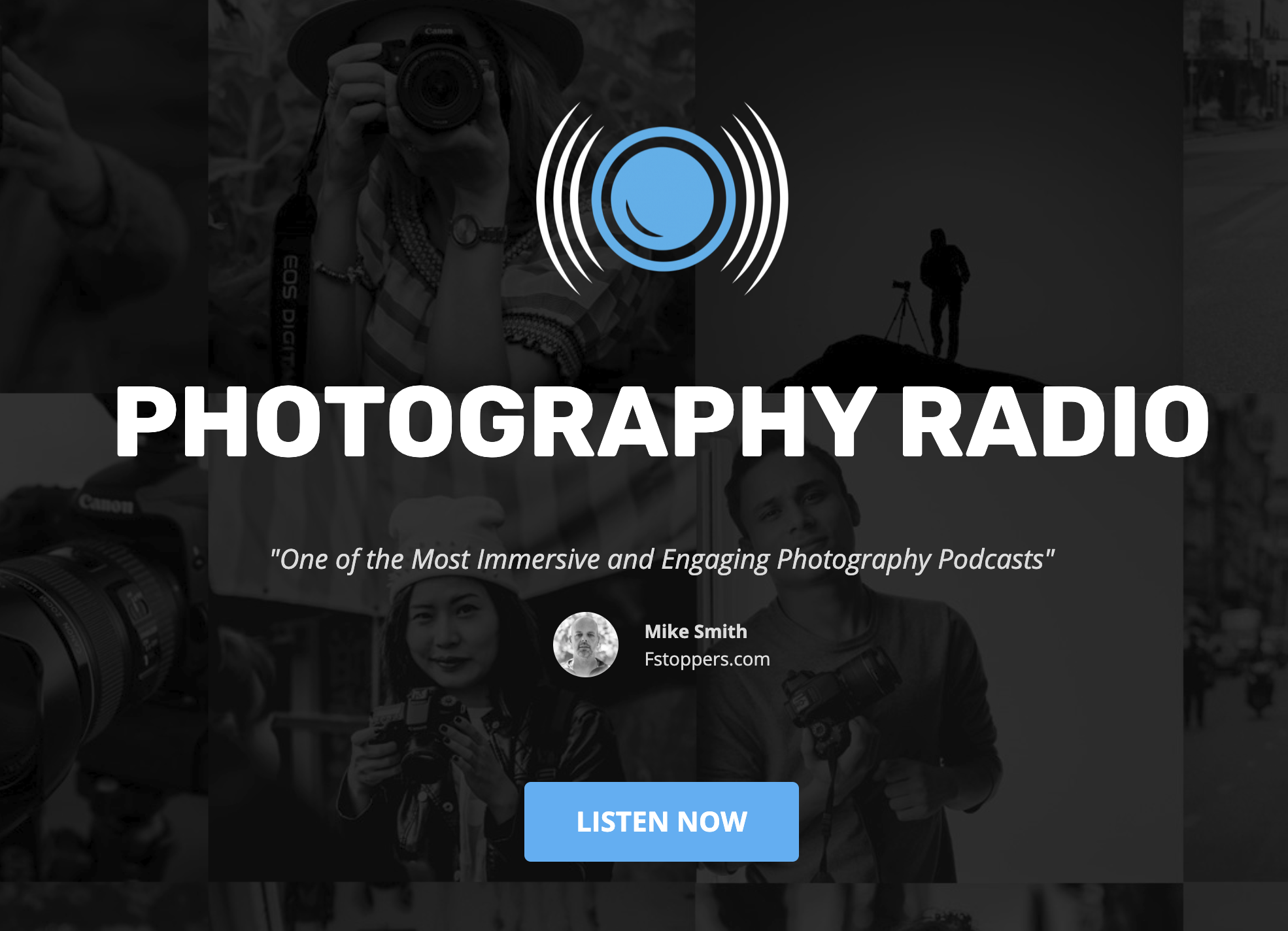5 Photography Podcasts That You Need to Listen to