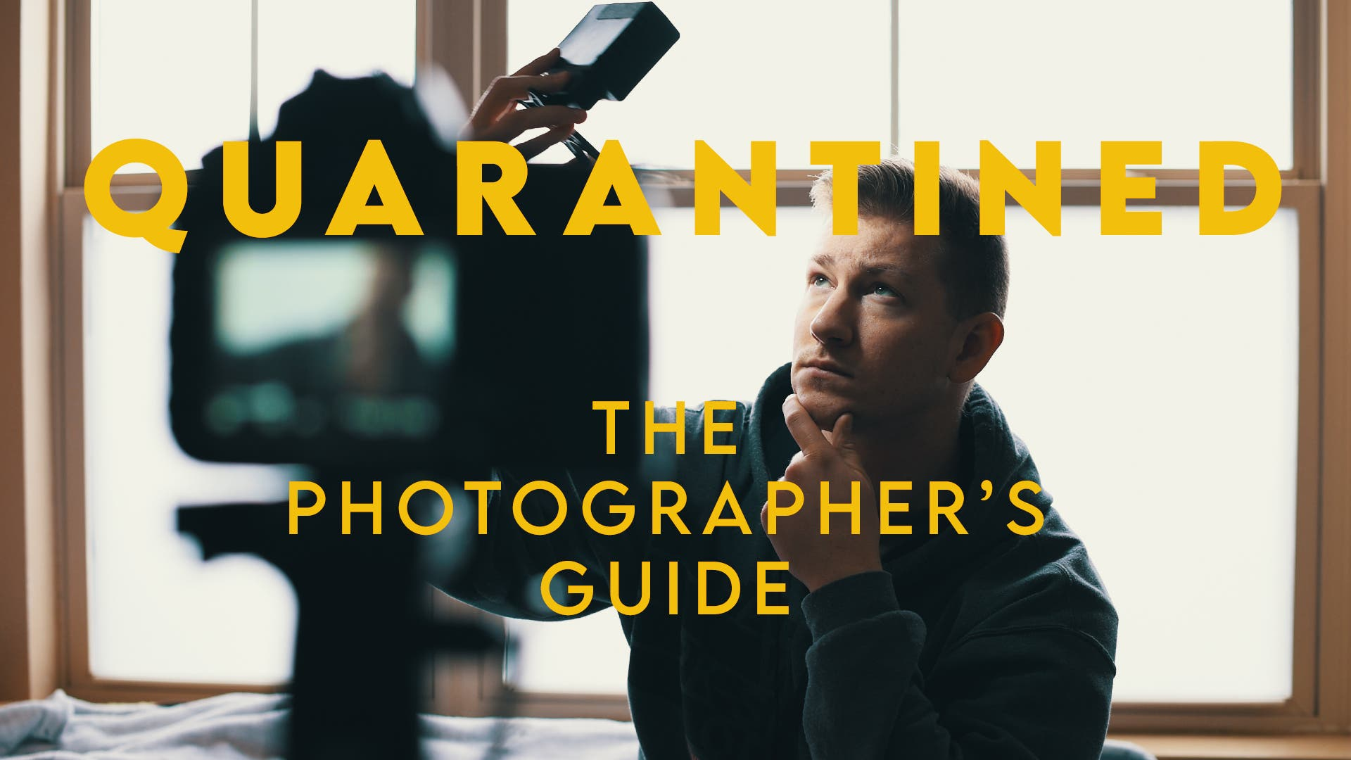 10 Photography Activities for Staying Productive in Quarantine