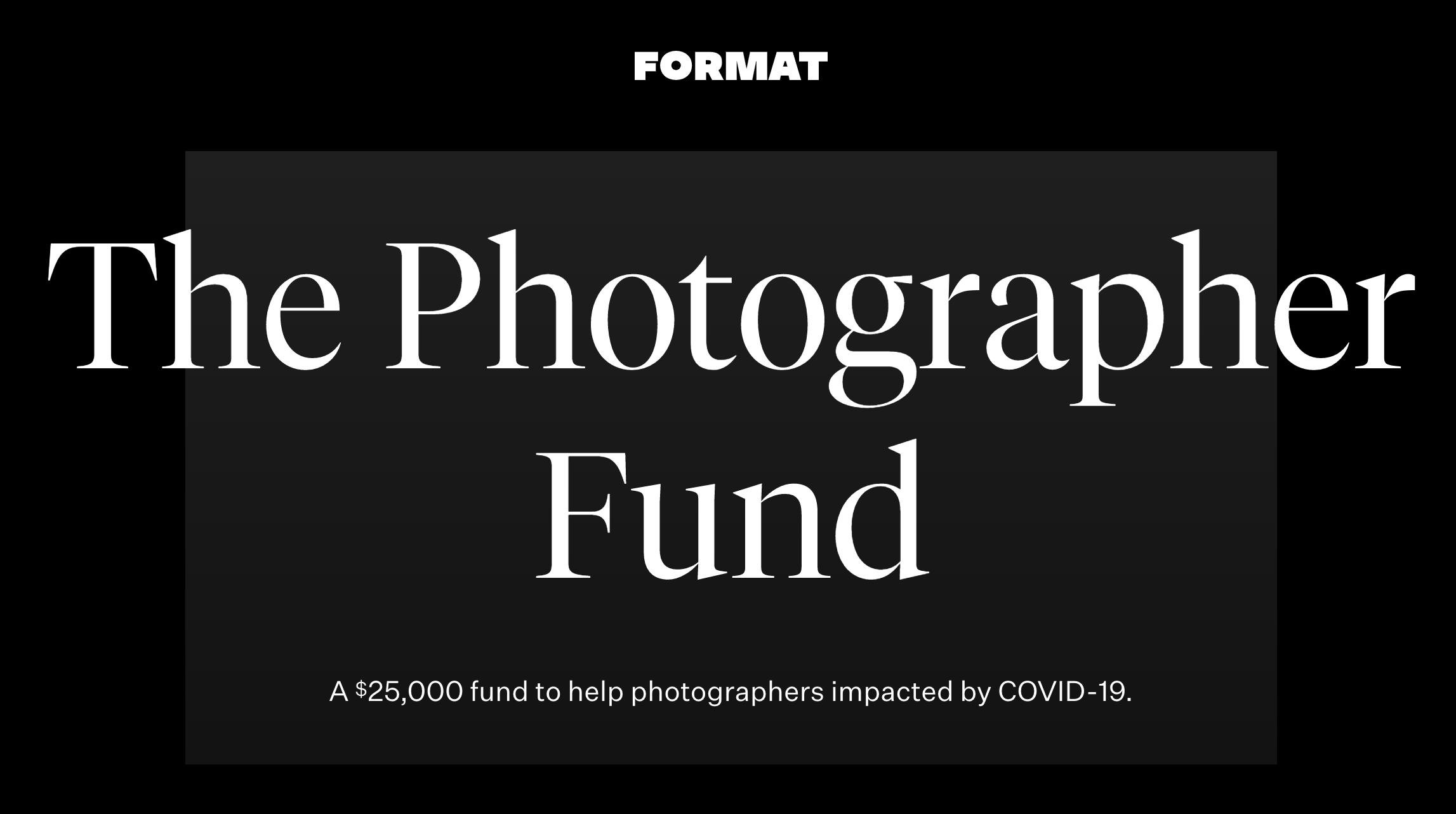 Format Offers $25,000 to Photographers Impacted By COVID-19