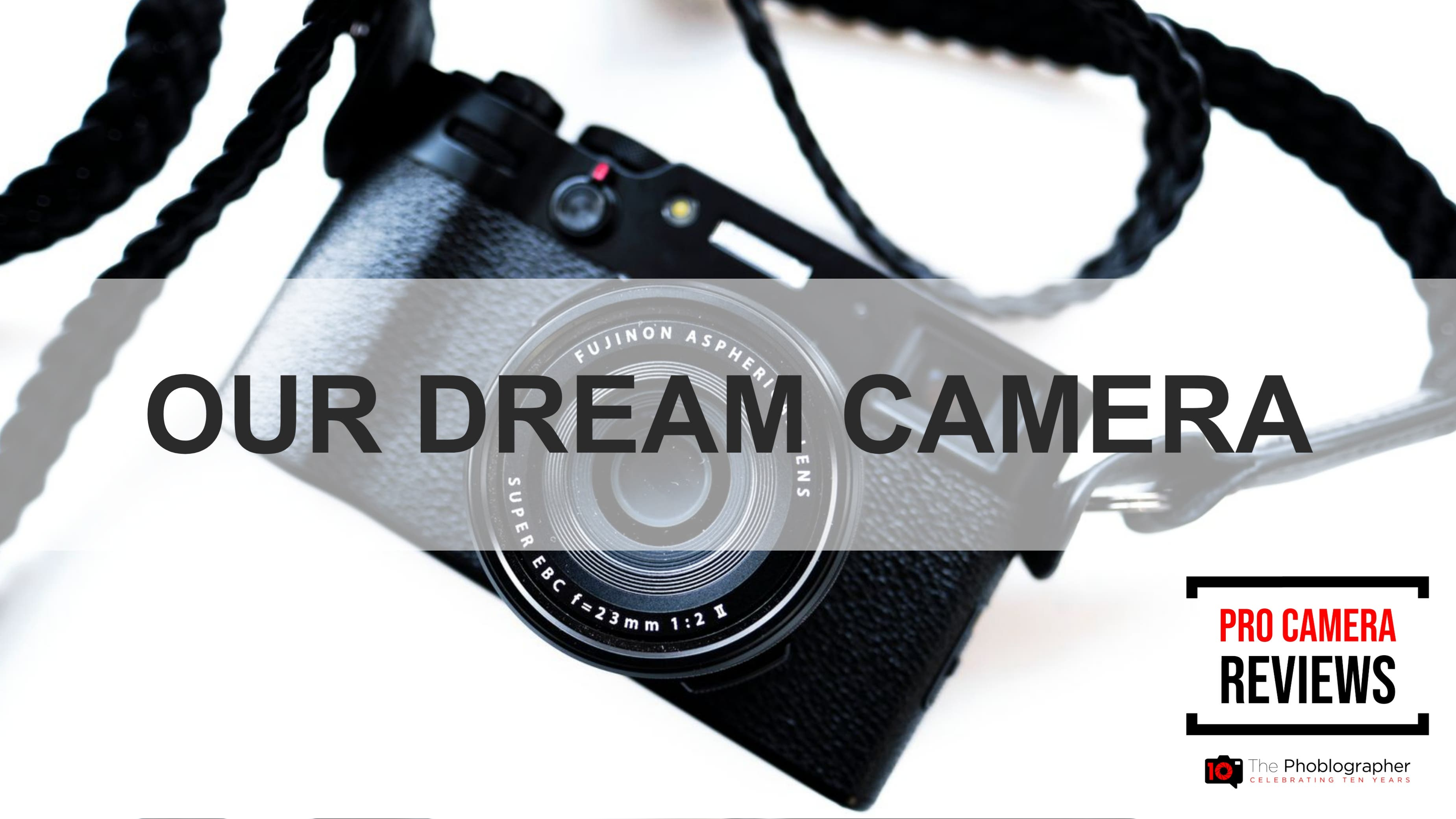 Video: What's Your Dream Camera (Combining the Best of It All)