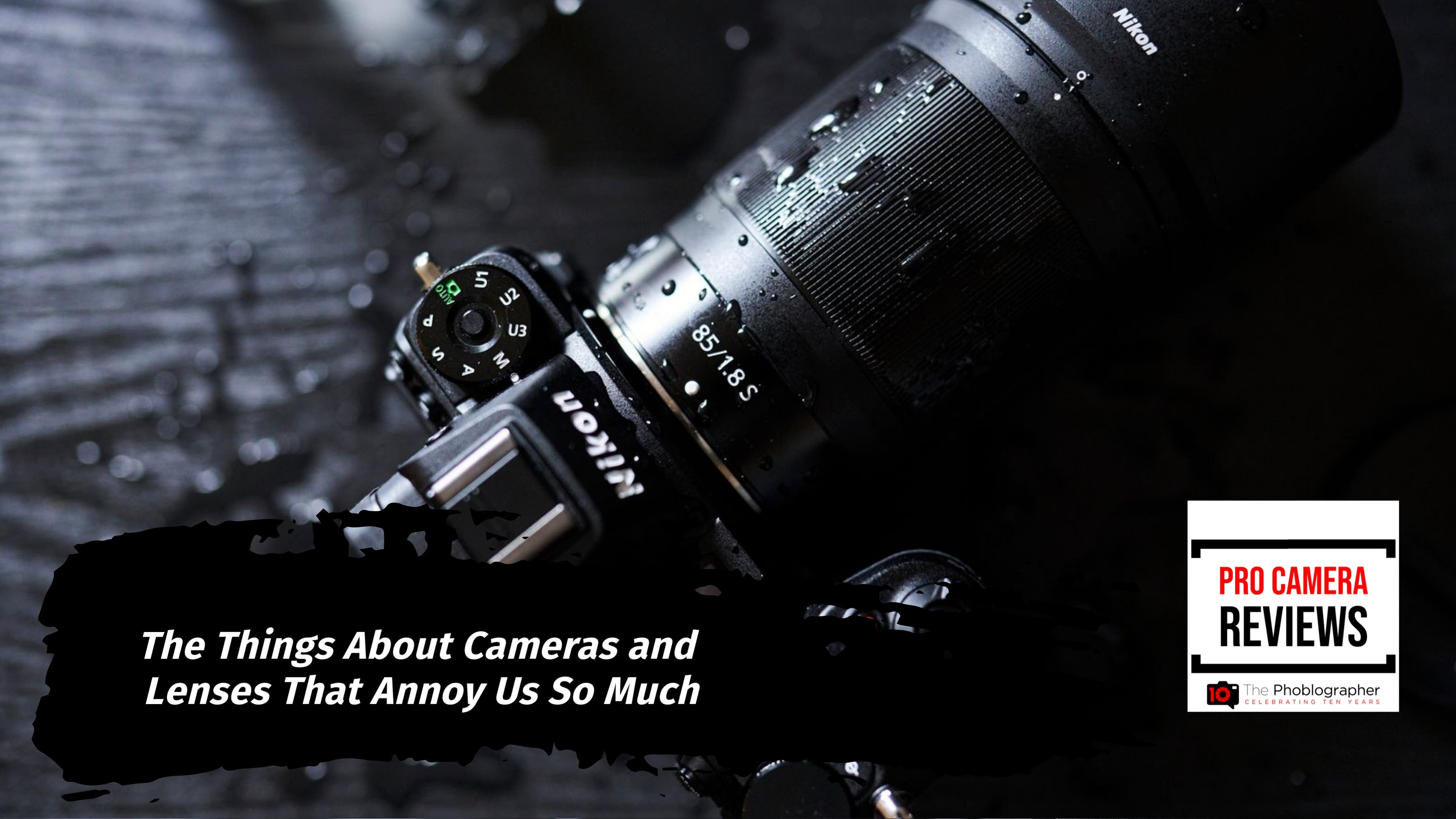 Video: These Things About Cameras and Lenses Really Suck