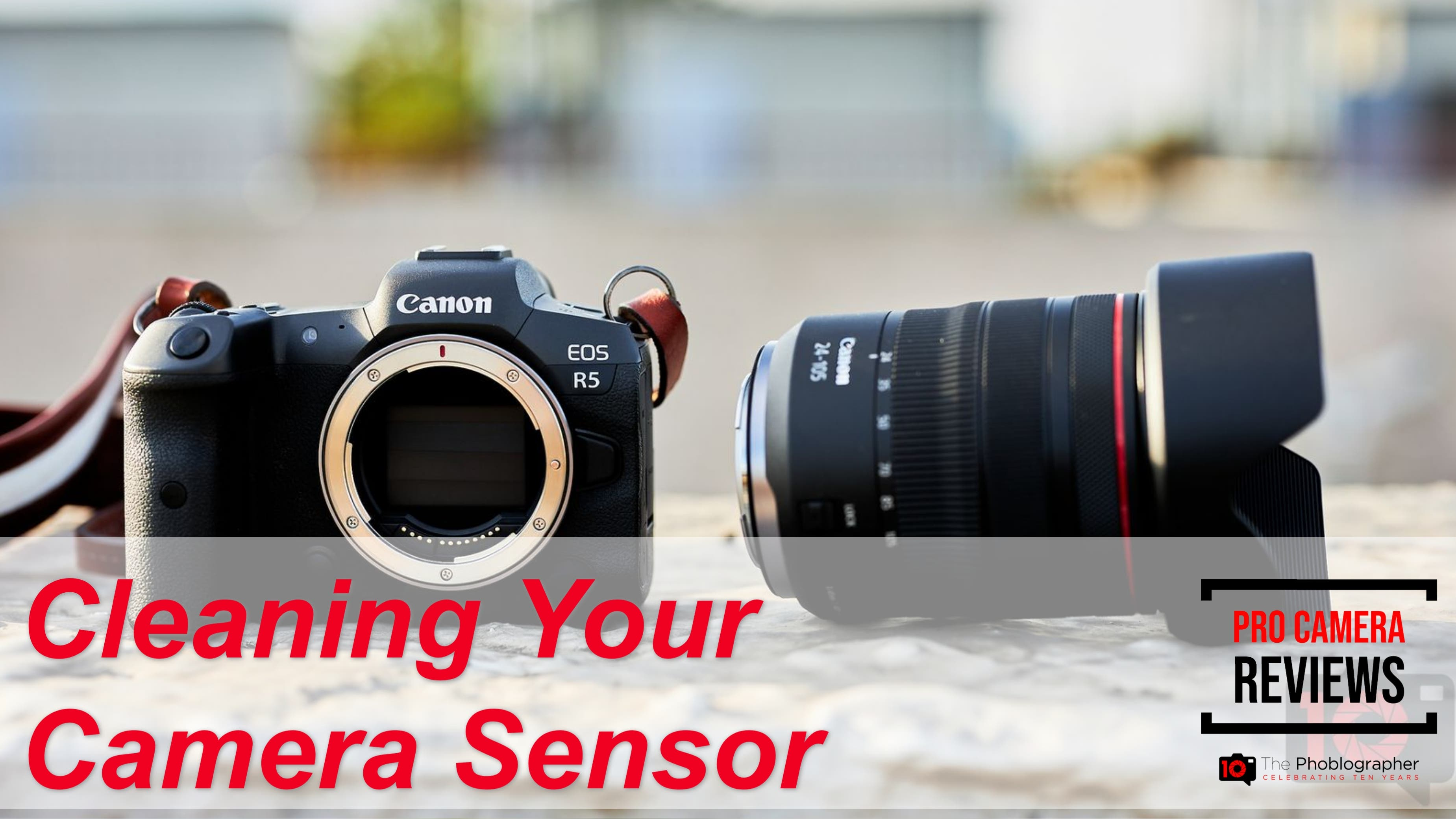 Don't Be Afraid! Cleaning Your Camera Sensor the Right Way