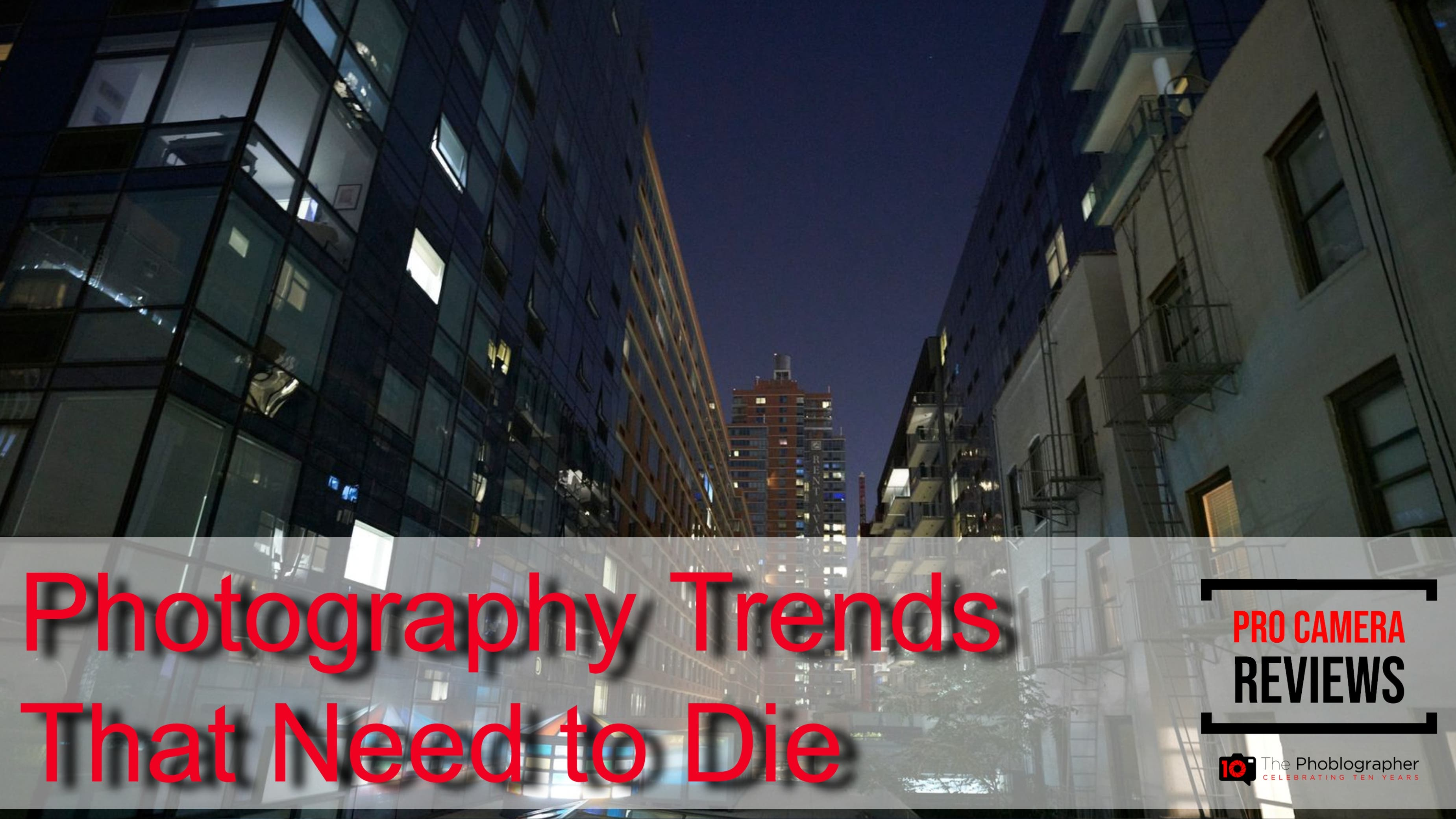 Photography Trends That We Hate and that Need to Die