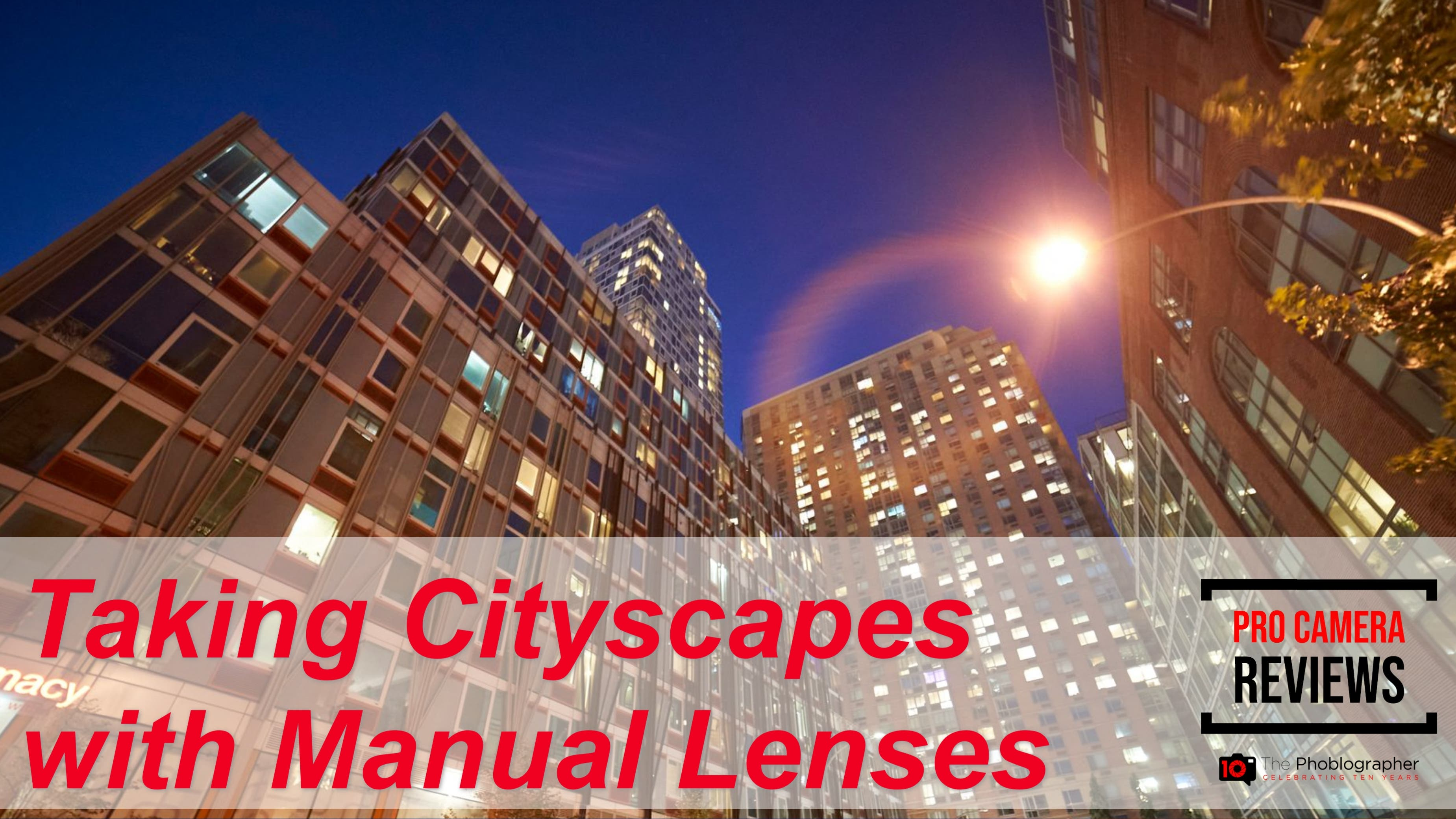 How Shooting Cityscapes with Manual Lenses Makes You Better