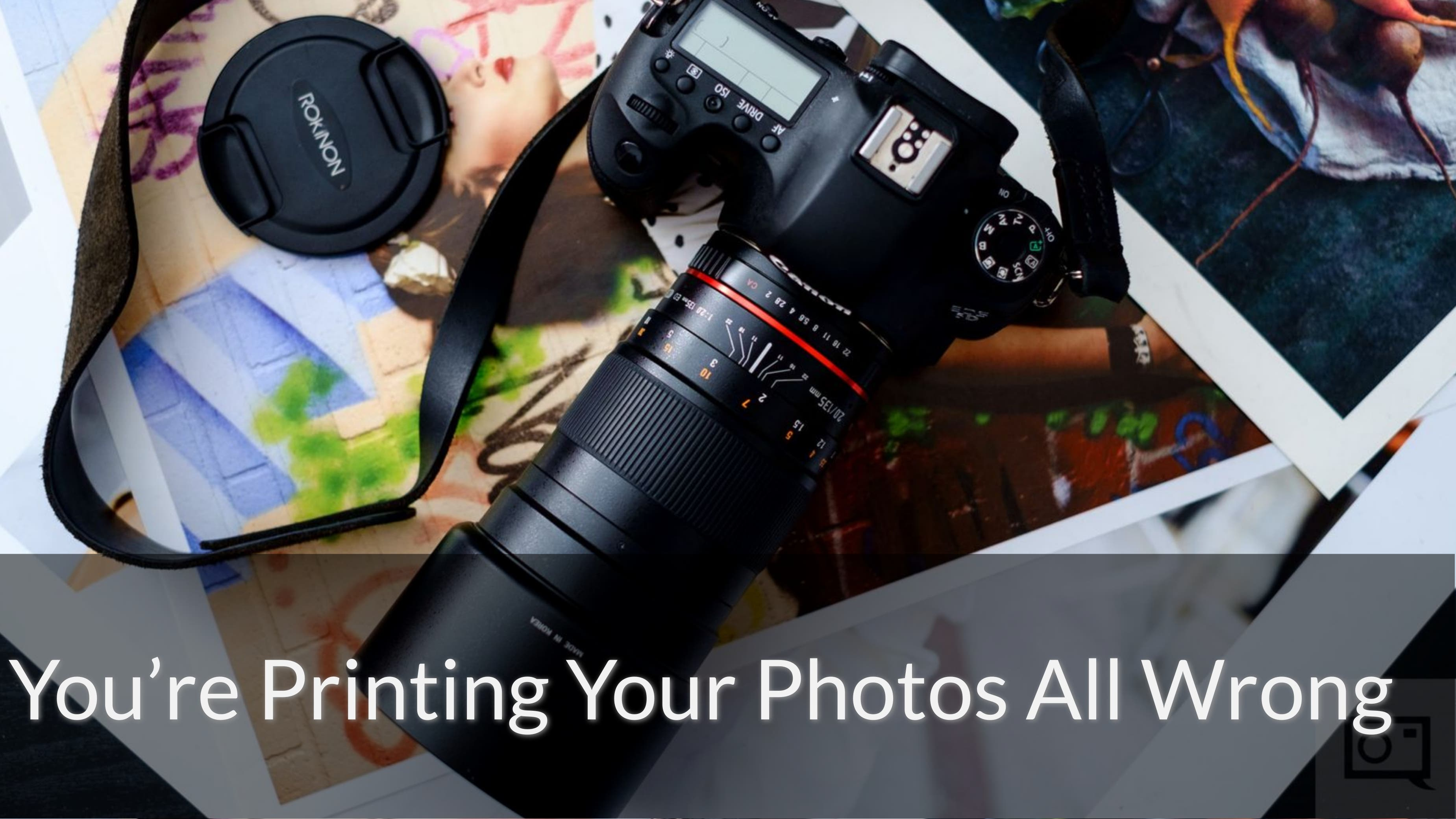 You're Printing Your Photos All Wrong. We'll Show You How.