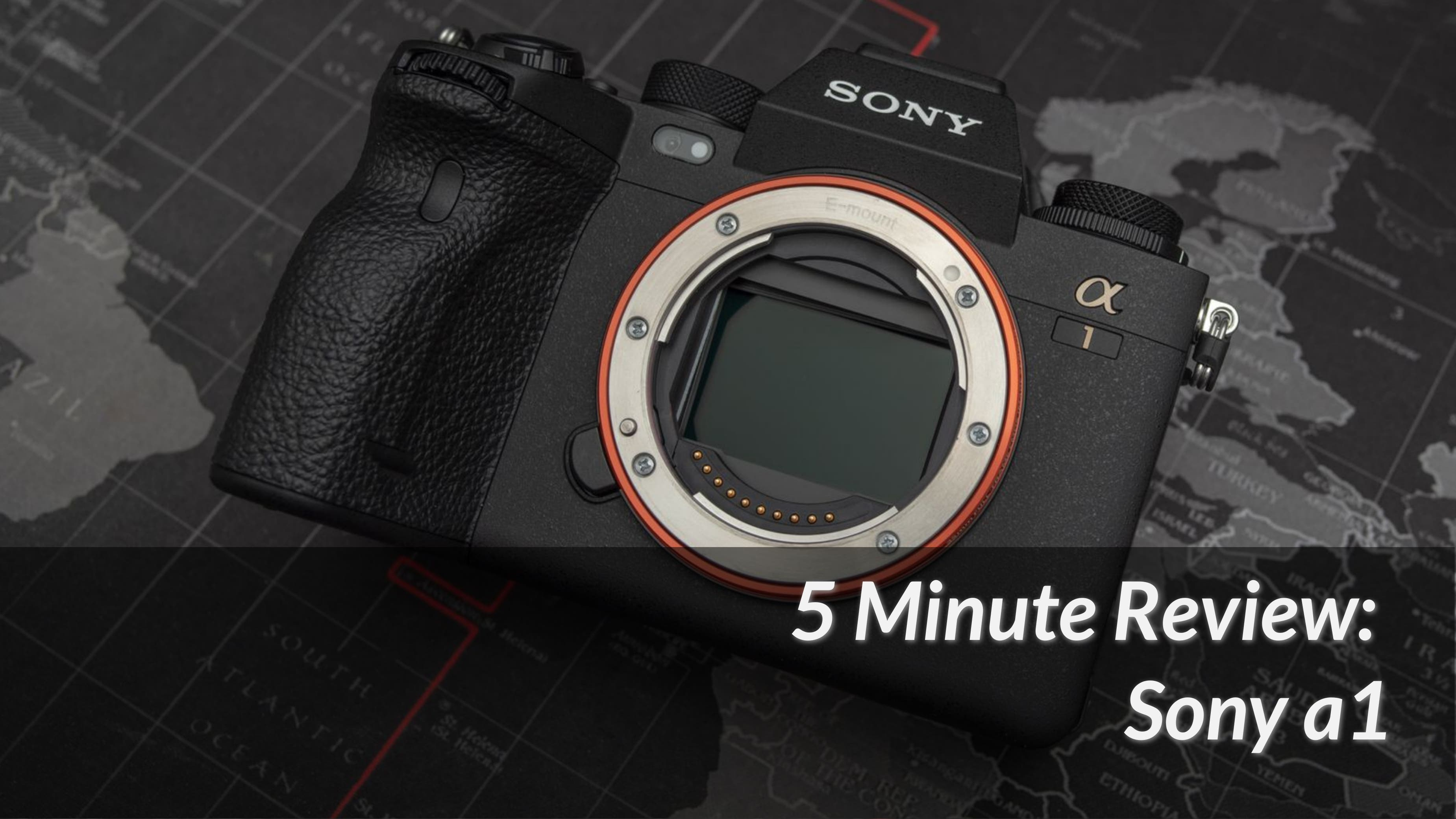 5 Minute Camera Review: Sony a1 Is a Fantastic Beast
